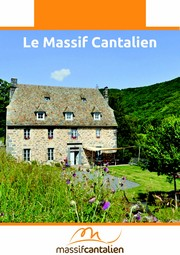 hébergements Massif Cantalien : hotels, locations campings